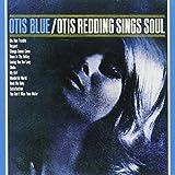 Otis Blue: Otis Redding Sings Soul