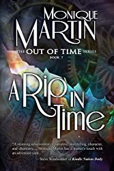 A Rip in Time: Out of Time #7: Volume 7 by Monique Martin (2014-07-28)