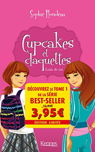 Cupcakes et claquettes, Tome 1 : Loin de toi