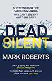 Dead Silent (Eve Clay) by Mark Roberts