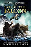 [(The Eye of the Falcon)] [By (author) Michelle Paver] published on (January, 2015)
