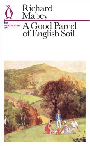 A Good Parcel of English Soil: The Metropolitan Line (Penguin Underground Lines) (English Edition) - Classic Metropolitan Collection