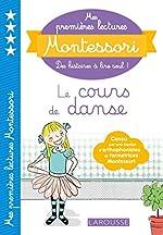 Mes premières lectures Montessori - La danse de Anaïs Galon