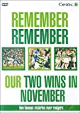 Celtic FC - Remember Remember Our Two Wins In November -