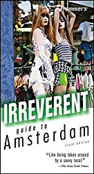 Frommer's Irreverent Guide to Amsterdam (Irreverent Guides) by George McDonald (2006-04-03)