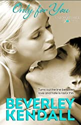 Only For You (Language of Love) by Beverley Kendall (2013-01-04)