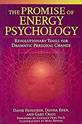 The Promise of Energy Psychology: Revolutionary Tools for Dramatic Personal Change by David Feinstein (2005-11-03)