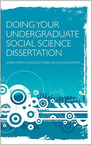 Doing Your Undergraduate Social Science Dissertation [paperback] Karen Smith, Malcolm Todd and Julia Waldman [Jan 01, 2009]