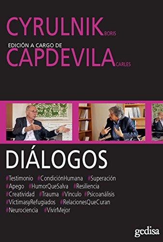 Diálogos: Cyrulnik, Boris y Capdevila, Carles