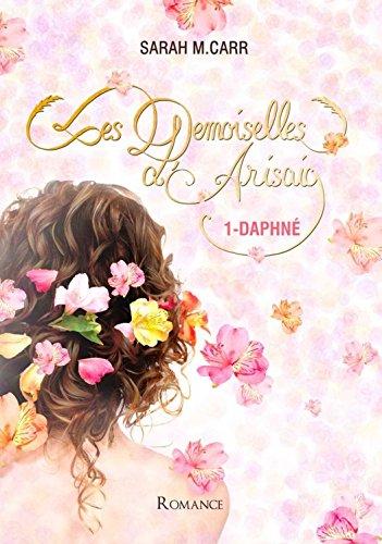 Les demoiselles d'Arisaig 1-Daphné par [M.Carr, Sarah]