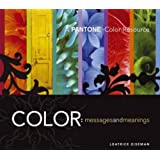 """Color, Messages and Meanings: A """"Pantone"""" Color Resource"""