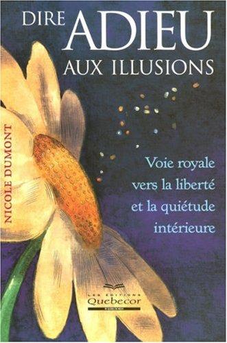 Adieu Aux Illusions [Pdf/ePub] eBook