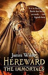 Hereward: The Immortals: (Hereward 5) by James Wilde (2015-08-13)