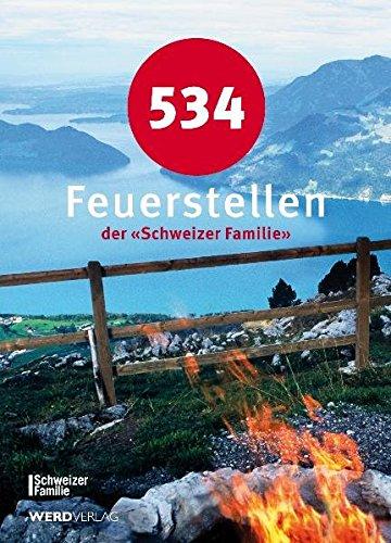"""534 Feuerstellen der """"Schweizer Familie"""""""