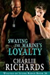 Swaying the Marine's Loyalty (Wolves...