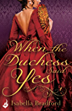 When The Duchess Said Yes: Wylder Sisters Book 2