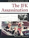 Encyclopedia of the JFK Assassination (Facts on File Library of American History) by Michael Benson (2002-11-03)