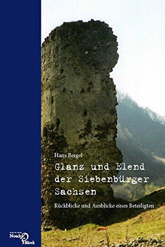 glanz-und-elend-der-siebenburger-sachsen-ruckblicke-und-ausblicke-eines-beteiligten