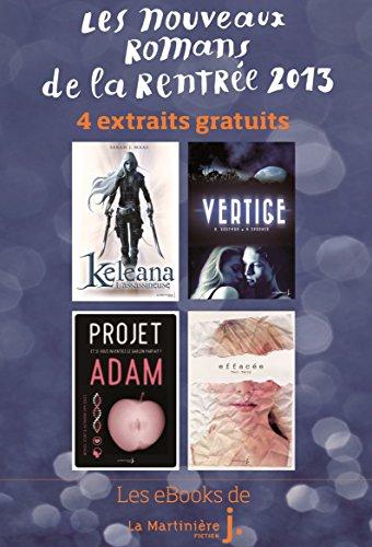 Couverture du livre Les Nouveaux Romans de la Rentrée 2013: 4 Extraits gratuits