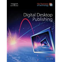 Digital Desktop Publishing: The Business of Technology