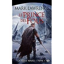 La Reine Rouge, T1 : Le Prince des fous