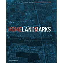 Home Lands - Land Marks: Contemporary Art from South Africa by Ivan Vladislavic (2008-07-04)