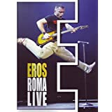 Ramazzotti, Eros - Eros Roma Live