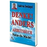 DENKE! ANDERS ARBEITSBUCH: Nutze die Macht!