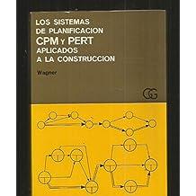 Sistemas de planificación CPM y PERT aplicados a la construcción