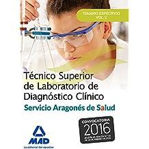 Técnico Superior de Laboratorio de Diagnóstico Clínico del Servicio Aragonés de Salud.: 2