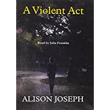 A Violent ACT (Sister Agnes Mystery)