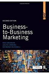 Business-to-Business Marketing (SAGE Advanced Marketing Series) Paperback