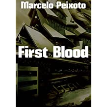 First Blood (Portuguese Edition)