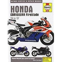 Honda CBR1000RR Service and Repair Manual: 2004 to 2006 (Haynes Service and Repair Manuals)