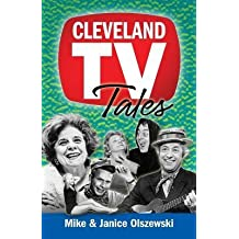 [(Cleveland TV Tales: Stories from the Golden Age of Local Television)] [Author: Mike Olszewski] published on (October, 2014)