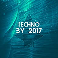 Techno by 2017