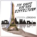 Ich kaufe dir den Eiffelturm (Album Version)
