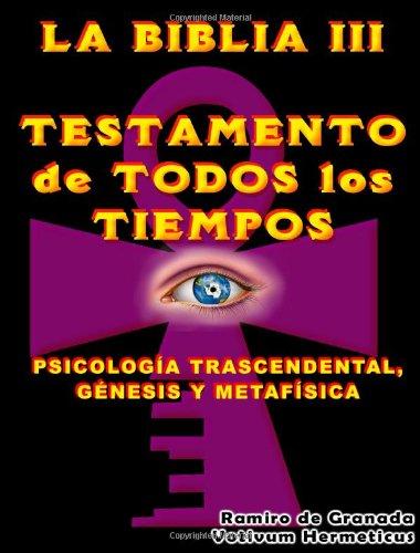 LA Biblia III Testamento De Todos Los Tiempos