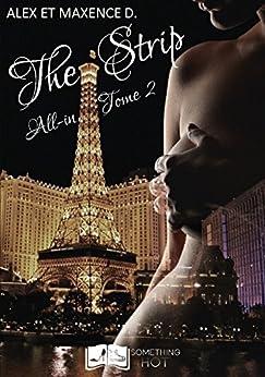 All in, tome 2 : The Strip par [Alex D,  Maxence D]