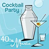 Cocktail Party - 40's Music (Jazzy, Fun, Instrumental, Relaxing, Dinner Party, Candle Light Saxaphone Songs)