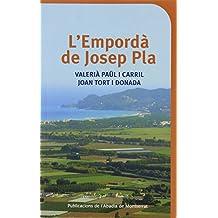 L'Empordà de Josep Pla (Descoberta)