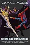 [Cloak & Dagger: Crime and Punishment] (By: Bill Mantlo) [published: June, 2012]