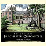 The Complete Barchester Chronicles...