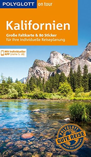 POLYGLOTT on tour Reiseführer Kalifornien: Mit großer Faltkarte und 80 Stickern
