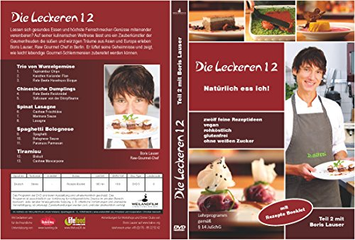 Rohkost Rezepte: Die leckeren 12 Teil 2 Boris Lauser, inklusive Rezepte-Heft, Boris Lauser, DVD - 2