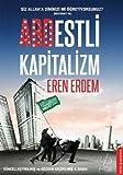 Abdestli Kapitalizm: Siz Allaha Dininizi Mi Ögretiyorsunuz