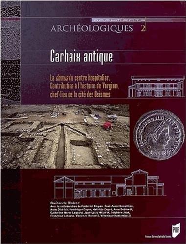 Carhaix antique : La domus du centre hospitalier