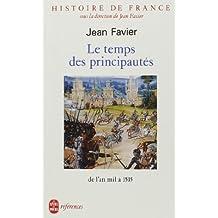 Le temps des principautés, de l'an mil à 1515