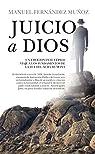 Juicio a Dios par Manuel Fernández Muñoz
