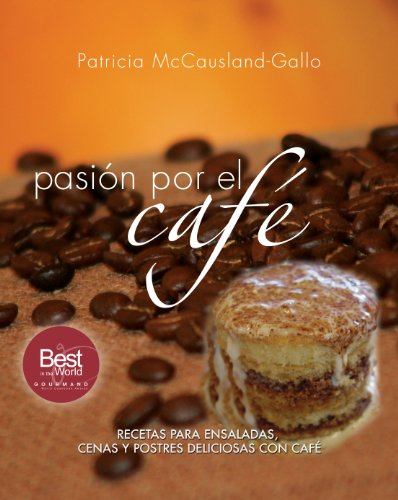 pasion-por-el-cafe-spanish-edition